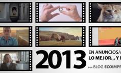 Las mejores y peores campañas de publicidad y anuncios de 2013