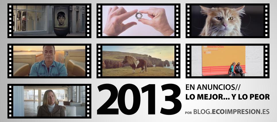 Los mejores anuncios en el año 2013