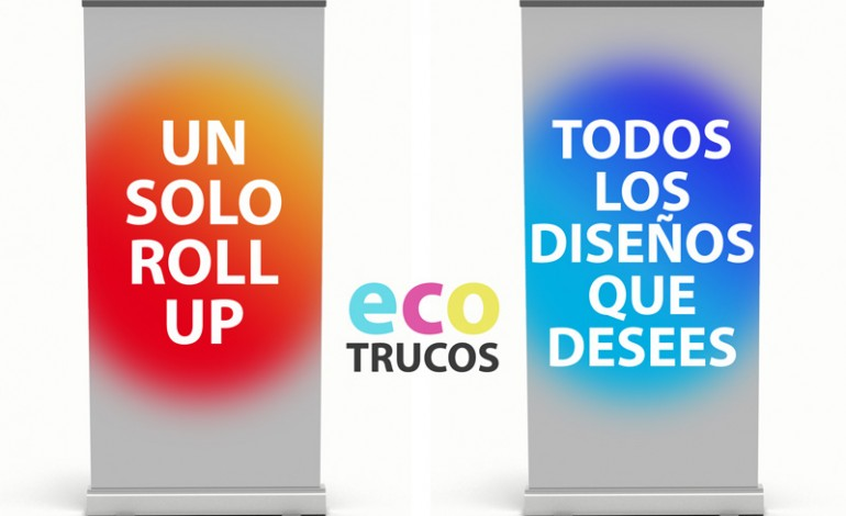 Eco-trucos: Ahorra en tus Roll-Up